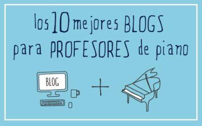 los 10 mejores blogs para profesores de piano