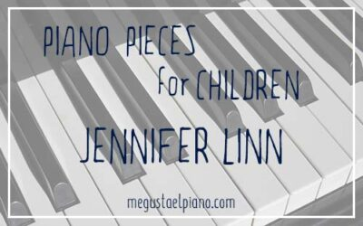 Piano pieces for children: Jennifer Linn