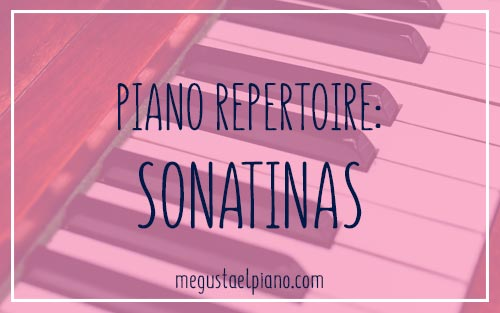 Piano Repertoire: Sonatinas