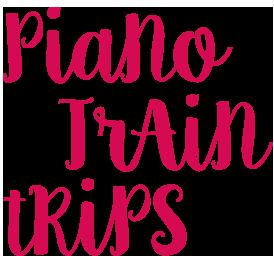 piano train trips