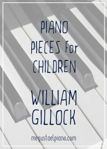 William Gillock - Piano pieces for children