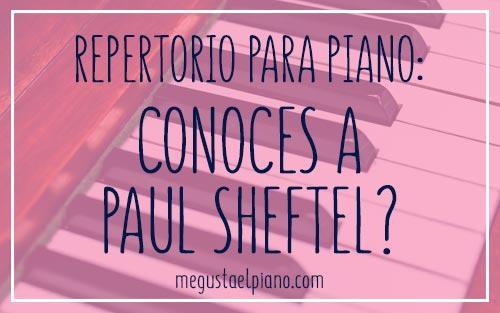 Repertorio para piano: Paul Sheftel