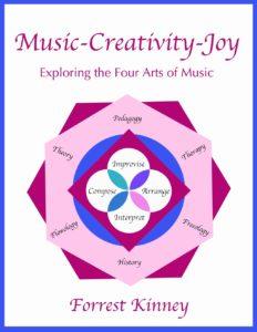 Music-Creativity-Joy Forrest Kinney